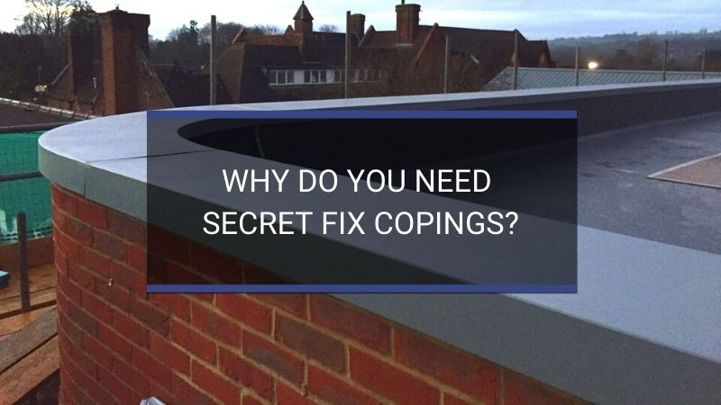 HJA Fabrications | Why Do You Need Secret Fix Copings?