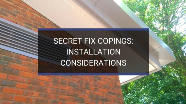 Secret Fix Copings: Installation Considerations