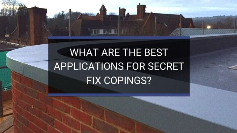 What Are the Best Applications for Secret Fix Copings